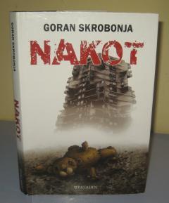 NAKOT , Goran Skrobonja