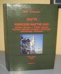 NAFTA I PRIRODNI NAFTNI GAS , Milić P. Rajković