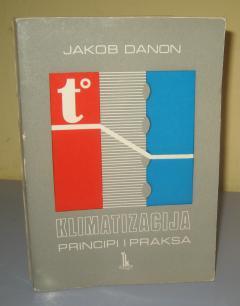 KLIMATIZACIJA principi i praksa , Jakob Danon