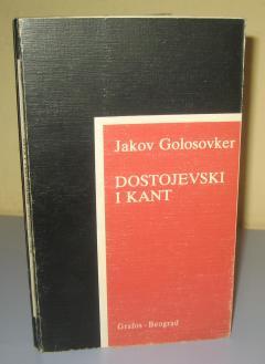 DOSTOJEVSKI I KANT , Jakov Golosovker