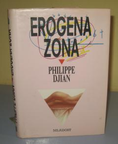 EROGENA ZONA , Philippe Djian