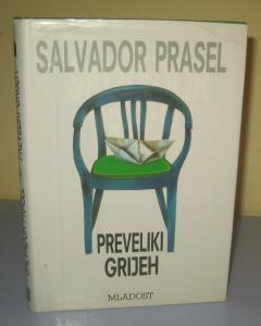 PREVELIKI GRIJEH , Salvador Prasel