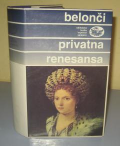 PRIVATNA RENESANSA , Marija Belonči