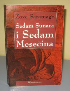 SEDAM SUNACA I SEDAM MESEČINA , Žoze Saramago