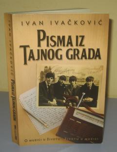 PISMA IZ TAJNOG GRADA , Ivan Ivačković