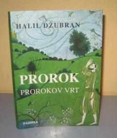 PROROK / PROROKOV VRT , Halil Džubran