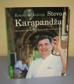 Kreativna kuhinja , Stevo Karapandža