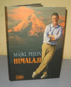 HIMALAJI , Majkl Pejlin