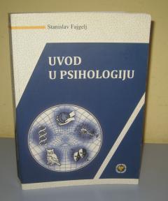 UVOD U PSIHOLOGIJU , Stanislav Fajgelj