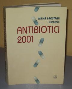 ANTIBIOTICI 2001  Milica Prostran