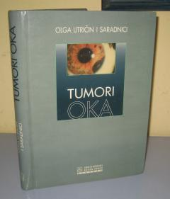 TUMORI OKA , Olga Litričin i saradnici