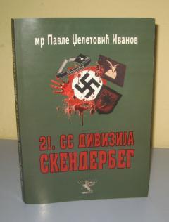 21. SS DIVIZIJA SKENDERBEG , mr Pavle Dželetović Ivanov