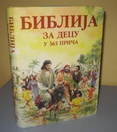 BIBLIJA ZA DECU u 365 priča