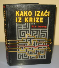 KAKO IZAĆI IZ KRIZE , W. Edwards Deming