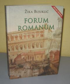 FORUM ROMANUM rimska država, pravo, religija i mitovi