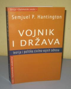 VOJNIK I DRŽAVA Semjuel Hantington
