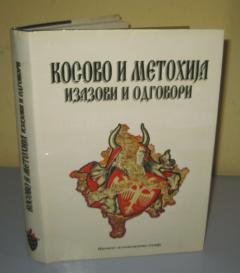 KOSOVO I METOHIJA izazovi i odgovori