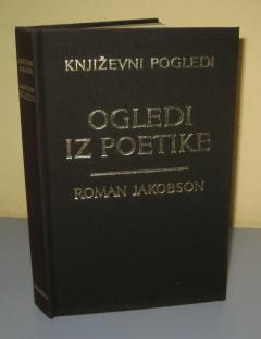 OGLEDI IZ POETIKE , Roman Jakobson