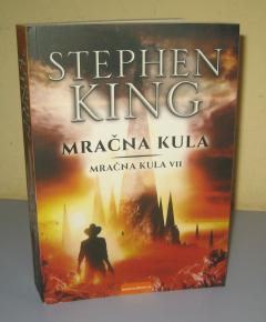 MRAČNA KULA VII Stiven King ( Stephen King )