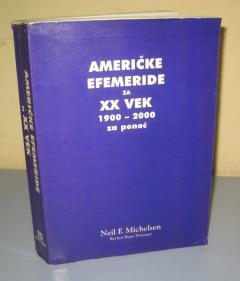 AMERIČKE EFEMERIDE ZA XX VEK 1900 - 2000 za ponoć