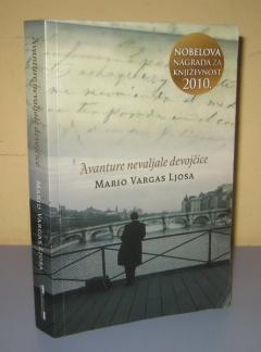 AVANTURE NEVALJALE DEVOJČICE , Mario Vargas Ljosa