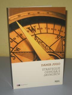 Strategije odnosa s javnošću Damir Jugo
