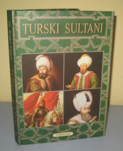 TURSKI SULTANI , Željko Fajfrić