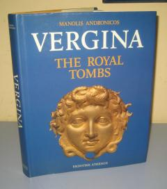 VERGINA the Royal tombs Manolis Andronicos