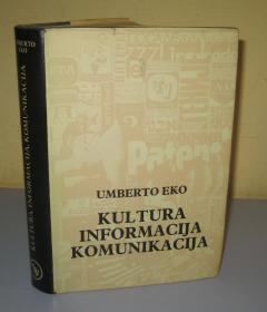 Kultura informacija komunikacija Umberto Eko