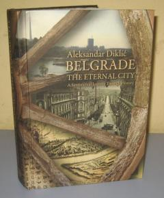 Belgrade The Eternal City , Aleksandar Diklić