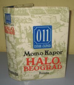 HALO BEOGRAD , 011 , ISTOK - ZAPAD , Momo Kapor