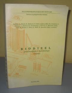 BIODIZEL proizvodnja i korišćenje monografija