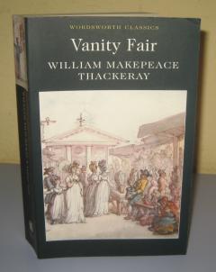 Vanity Fair , William Makepeace Thackeray