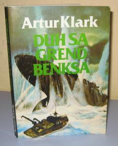 DUH SA GREND BENKSA , Artur Klark