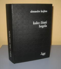 KAKO ČITATI HEGELA , Alexandre Kojeve