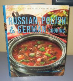 Russian , Polish and German Cooking