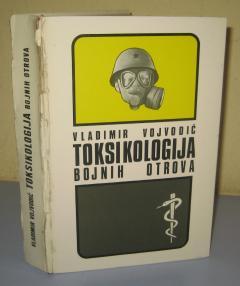 Toksikologija bojnih otrova Vladimir Vojvodić