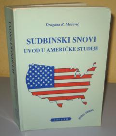 SUDBINSKI SNOVI uvod u američke studije