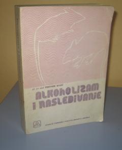 ALKOHOLIZAM I NASLEĐIVANJE - genetski aspekti alkoholne adikcije