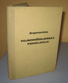ERGONOMIKA VOJNOINŽINJERSKA PSIHOLOGIJA