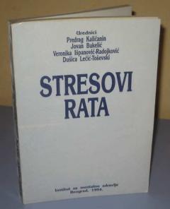 STRESOVI RATA  grupa autora
