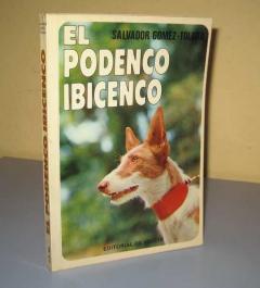 EL PODENCO IBICENCO , Salvador Gomez Toldra