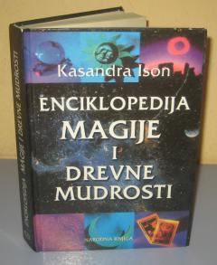 ENCIKLOPEDIJA MAGIJE I DREVNE MUDROSTI , Kasandra Ison