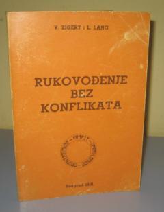 RUKOVOĐENJE BEZ KONFLIKATA , V. Zigert i L. Lang