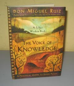 The Voice of Knowledge , Don Miguel Ruiz