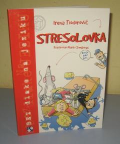 STRESOLOVKA , Irena Tiodorović