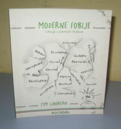 MODERNE FOBIJE , Tim Lihoreau