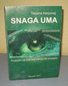 SNAGA UMA , Tatijana Karponaj