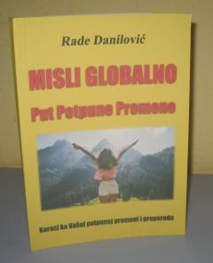 MISLI GLOBALNO put potpune promene , Rade Danilović