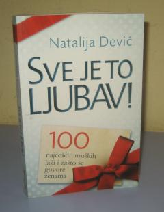 SVE JE TO LJUBAV , Natalija Dević